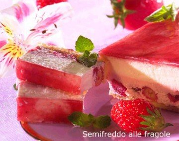 Photo of Ricetta del semifreddo alle fragole: ingredienti e preparazione